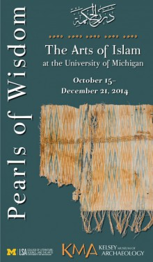 Pearls of Wisdom : The Arts of Islam at the University of Michigan