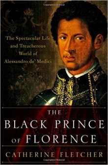 Cover of The Black Prince of Florence by Catherine Fletcher
