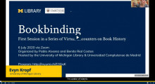 Screenshot of recording of Bookbinding Webinar (July 6, 2020) hosted by the University of Michigan Library and Universidad Complutense de Madrid