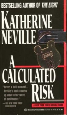 Cover of A Calculated Risk by Katherine Neville
