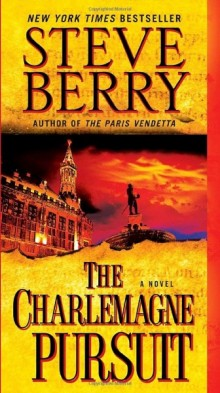 Cover of The Charlemagne Pursuit by Steve Berry