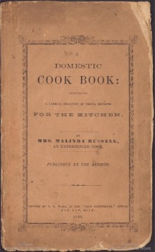 front cover of A Domestic Cook Book