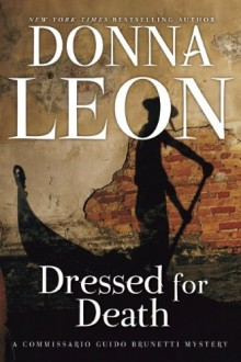 Cover of Dressed for Death by Donna Leon