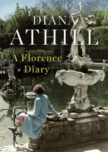 Cover of A Florence Diary by Diana Athill