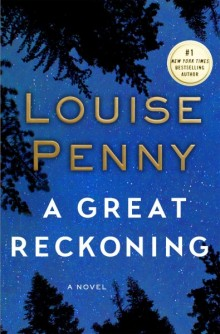 Cover of A Great Reckoning by Louise Penny