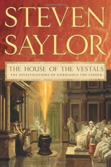 Cover of The House of the Vestals by Steven Saylor