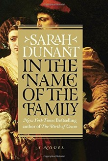 Cover of In the Name of the Family by Sarah Dunant