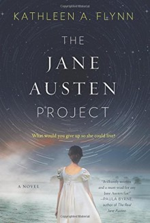 Cover of The Jane Austen Project by Kathleen A. Flynn