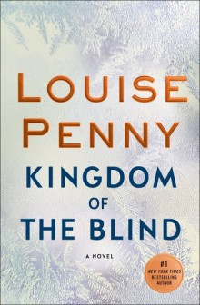Cover of Kingdom of the Blind by Louise Penny