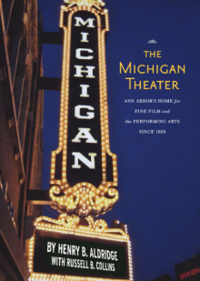 The Michigan Theater book cover