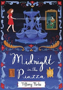 Cover of Midnight in the Piazza by Tiffany Parks