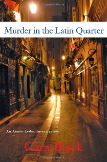 Cover of Murder in the Latin Quarter by Cara Black