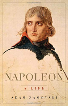 Cover of Napoleon: A Life by Adam Zamoyski