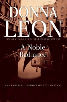 Cover of A Noble Radiance by Donna Leon