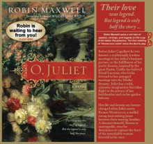 Cover of O Juliet by Robin Maxwell