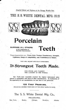 Advertisement for porcelain teeth by S.S. White Dental Manufacturing company