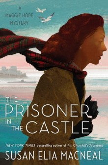 Cover of The Prisoner in the Castle by Susan Elia MacNeal