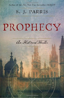Cover of Prophecy by S.J. Parris