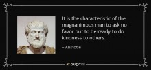 """Image of a bust of Aristotle next to a quote from him """"It is the characteristic of the magnanimous man to ask no favor but to be ready to do kindness to others."""""""