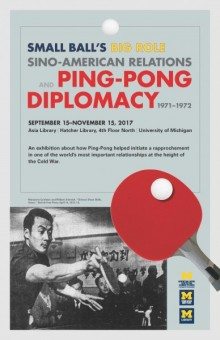 Poster announcing the Ping-Pong Diplomacy Exhibit
