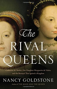 Cover of The Rival Queens by Nancy Goldstone