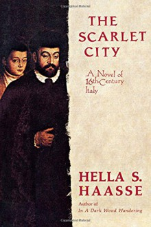 Cover of The Scarlet City by Hella S. Haasse
