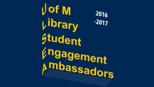 U of M Library Student Engagement Ambassador Logo