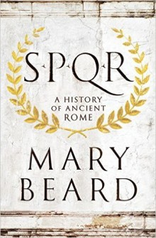 Cover of SPQR: A History of Ancient Rome by Mary Beard