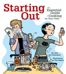 "Cover of the book ""Starting Out: the Essential Guide to Cooking on your Own."""
