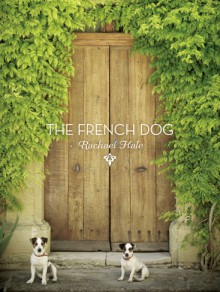 Cover of The French Dog, image of two dogs