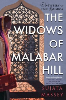 Cover of The Widows of Malabar Hill by Sujata Massey