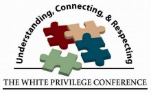 "In the center are four puzzle pieces with 3 connected and 1 detached. Text arcs over the top of the pieces that reads ""Understanding, Connection, and Respecting."" Text along the bottom says ""The White Privilege Conference"""