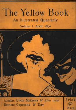 """The text reads """"The Yellow Book: An ILlustrated Quarterly. Volume I, APril 1894."""" The page is yellow, the text is black. There's a cartoon drawing of a happy woman with a black mask over her eyes, and behind here there is a person smiling and wearing a black mask."""