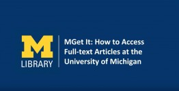 MGet It: How to access full-text articles at the University of Michigan