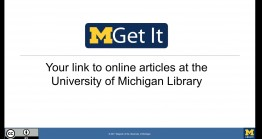 slide MGet It: Your link to online articles at the University of Michgan Library
