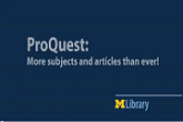 ProQuest: More Subjects and Articles