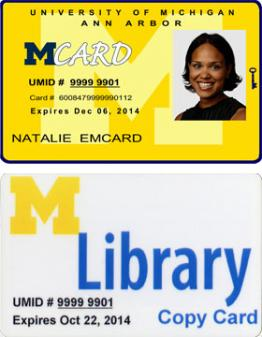 Images of the University of Michigan MCard ID and the MLibrary copy card.