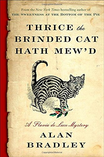Cover of Thrice the Brinded Cat Hath Mew'd by Alan Bradley
