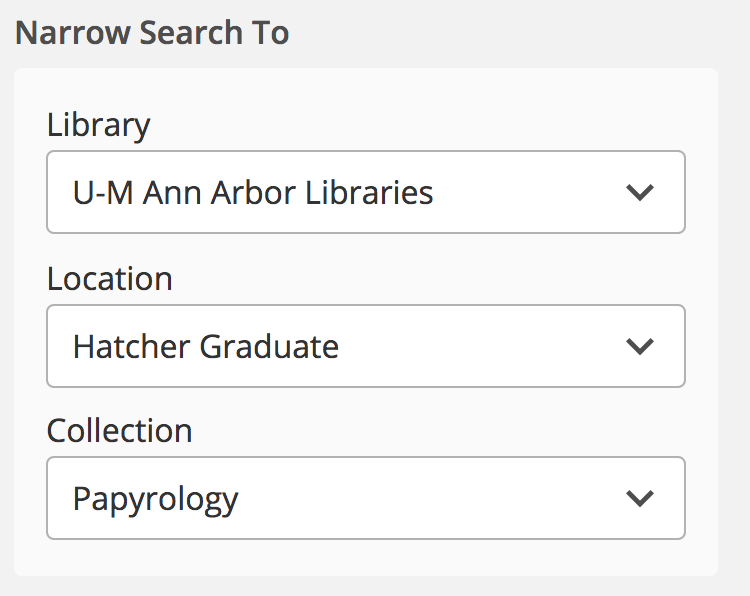 narrow search to u-m ann arbor libraries hatcher graduate papyrology