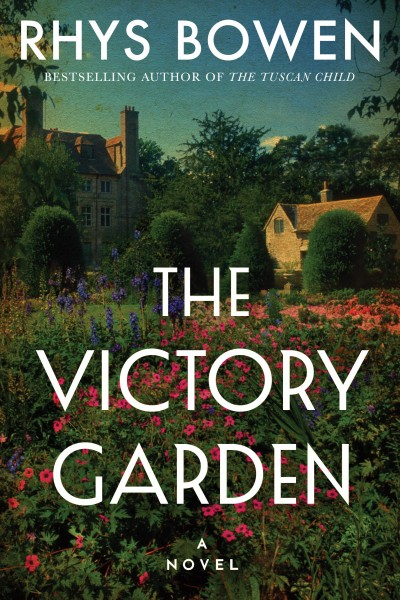 Cover of The Victory Garden by Rhys Bowen